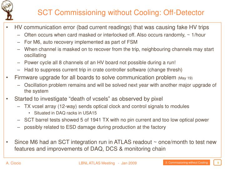 SCT Commissioning without Cooling: Off-Detector
