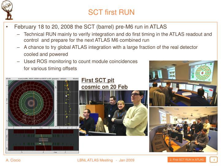 SCT first RUN