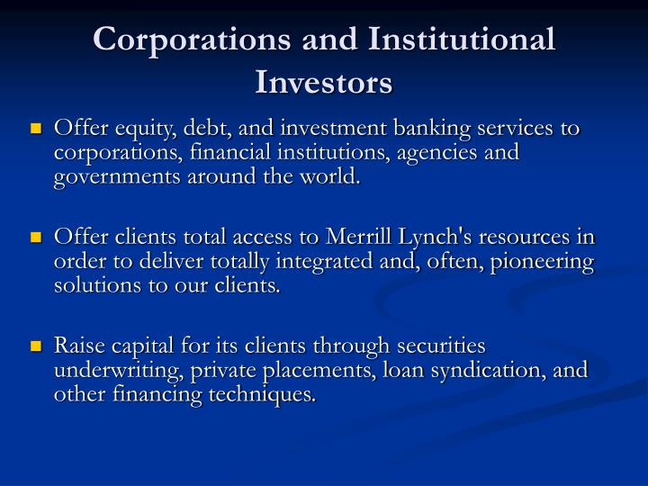 Corporations and Institutional Investors