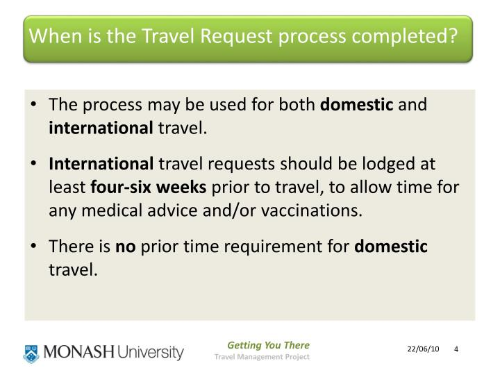 When is the Travel Request process completed?