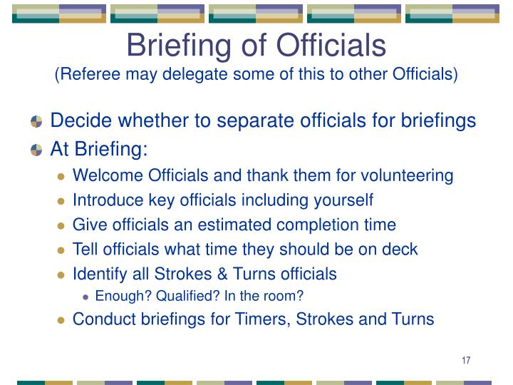 Briefing of Officials
