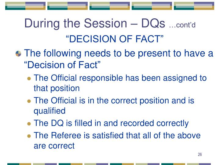 During the Session – DQs