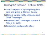 during the session official splits