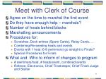 meet with clerk of course