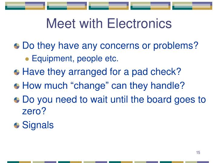 Meet with Electronics