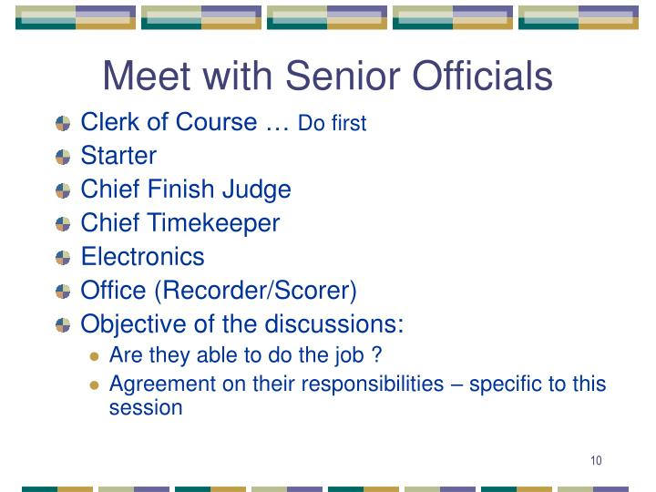 Meet with Senior Officials