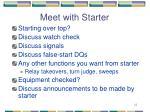 meet with starter