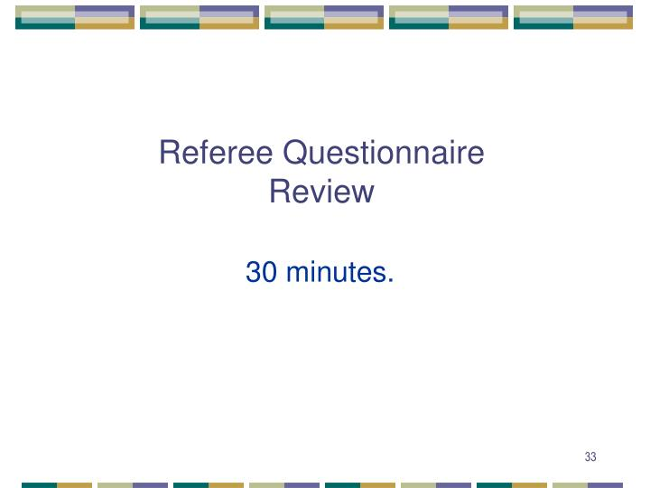 Referee Questionnaire