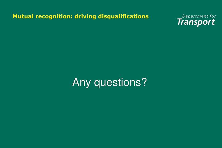 Mutual recognition: driving disqualifications