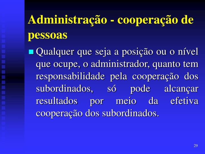 Administração - cooperação de pessoas