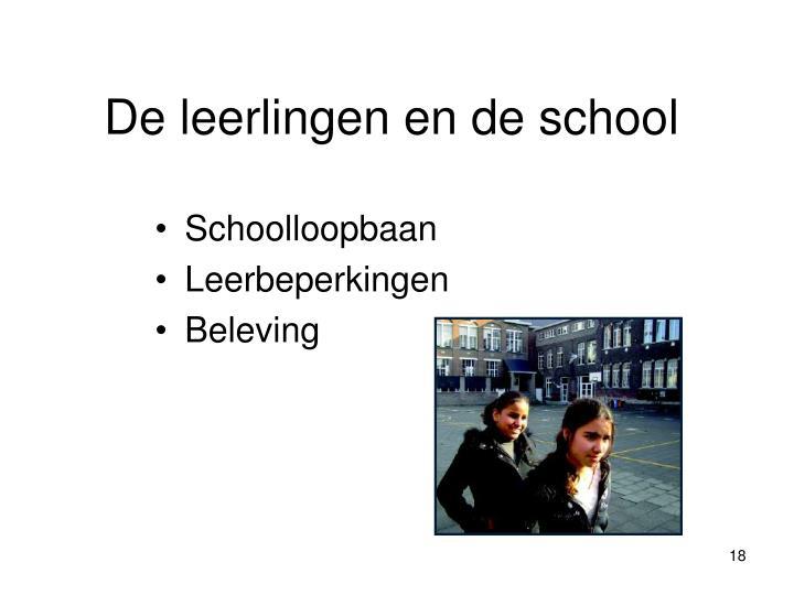 De leerlingen en de school
