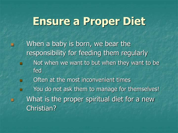 Ensure a Proper Diet