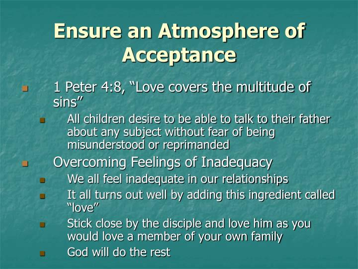 Ensure an Atmosphere of Acceptance