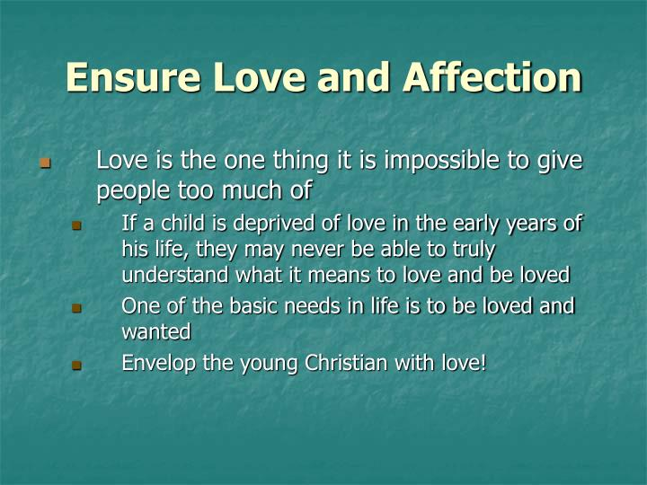 Ensure Love and Affection