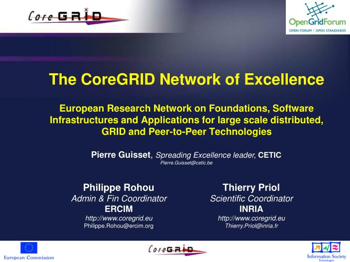 The CoreGRID Network of Excellence