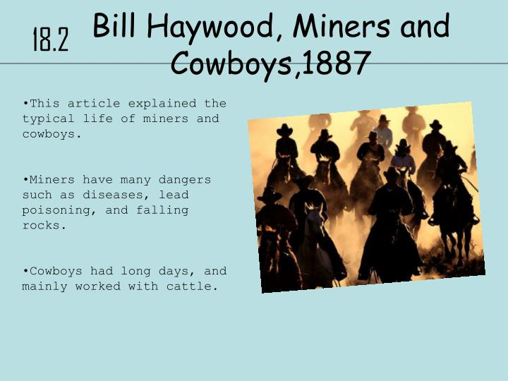 Bill Haywood, Miners and Cowboys,1887