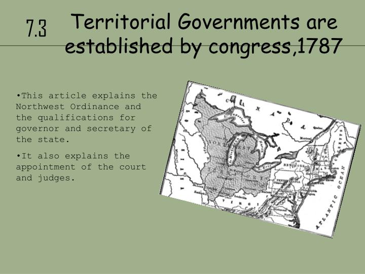 Territorial Governments are established by congress,1787