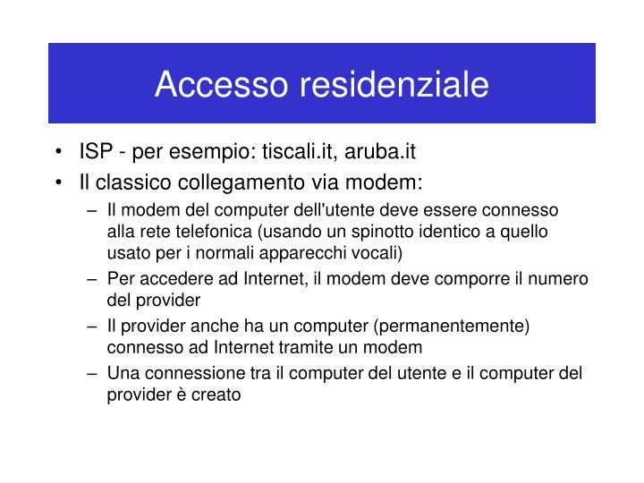Accesso residenziale