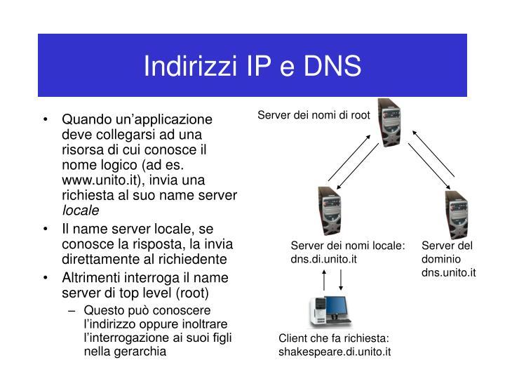 Indirizzi IP e DNS