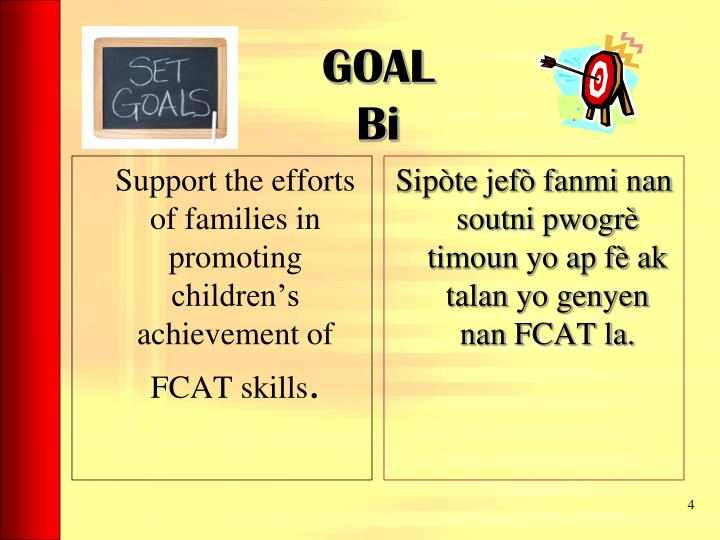 Support the efforts of families in promoting children's achievement of FCAT skills