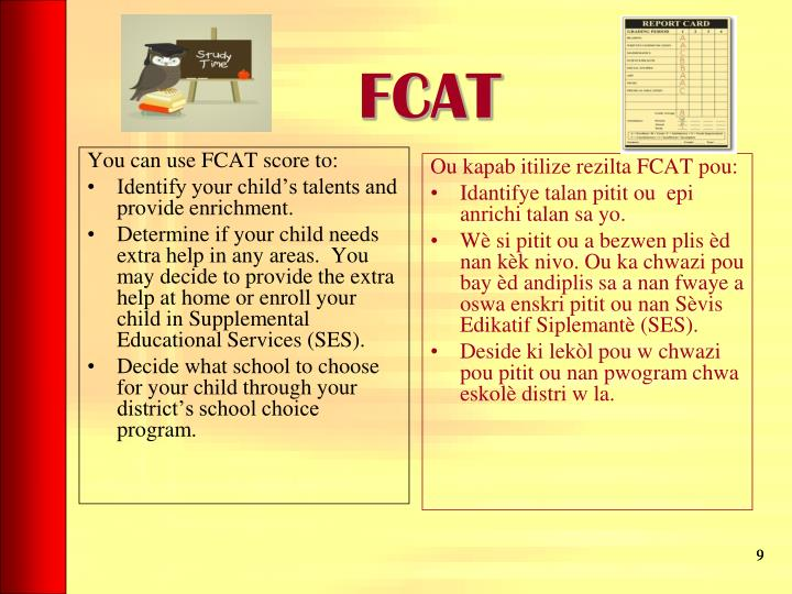 You can use FCAT score to: