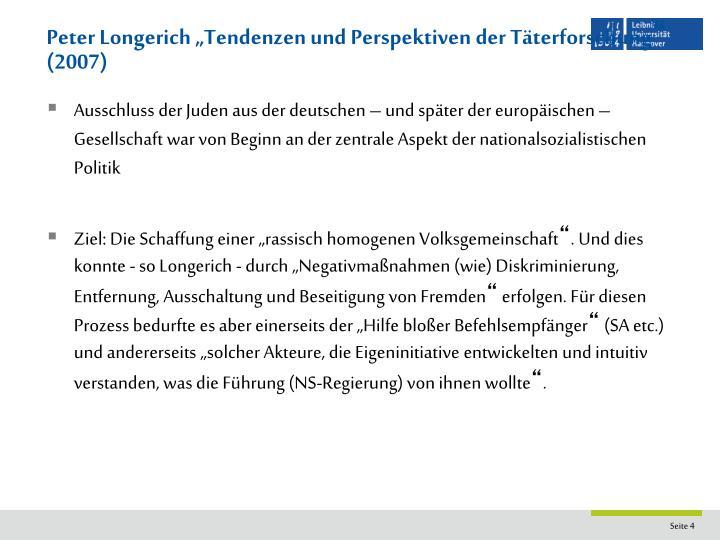 "Peter Longerich ""Tendenzen und Perspektiven der Täterforschung"