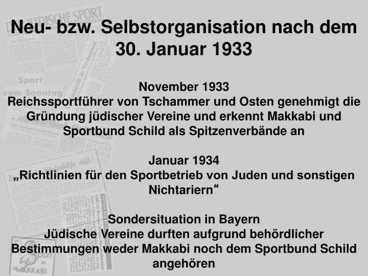 Neu- bzw. Selbstorganisation nach dem 30. Januar 1933