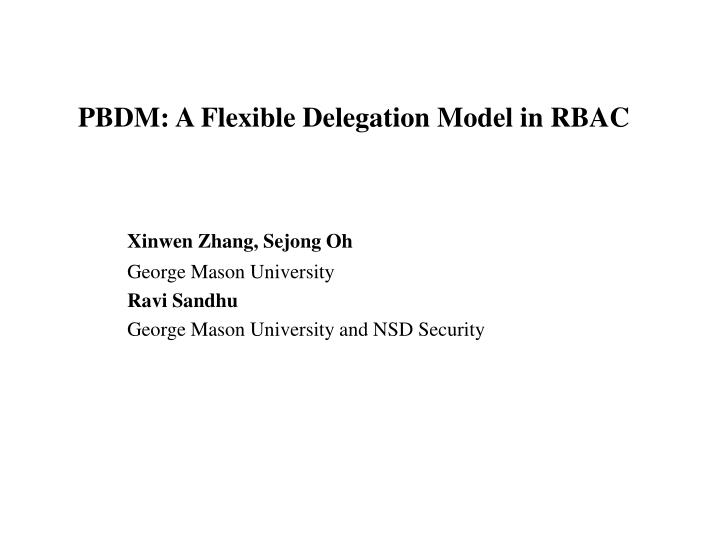 PBDM: A Flexible Delegation Model in RBAC
