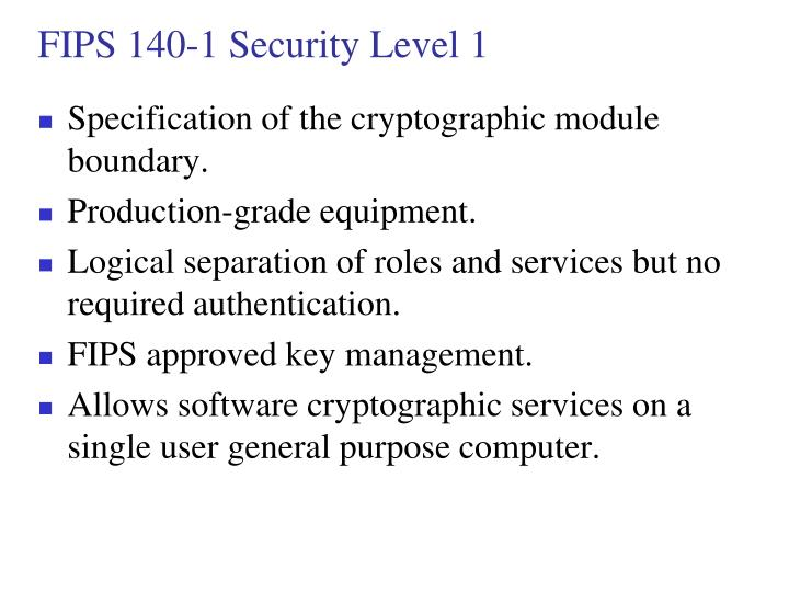 FIPS 140-1 Security Level 1