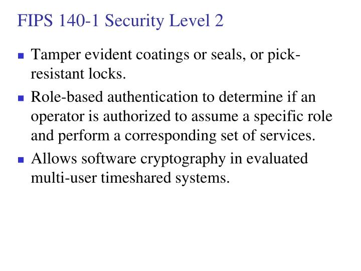 FIPS 140-1 Security Level 2