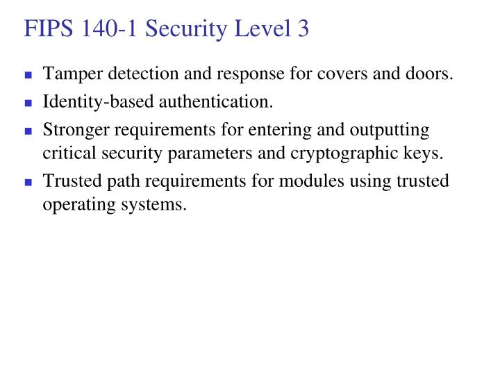 FIPS 140-1 Security Level 3