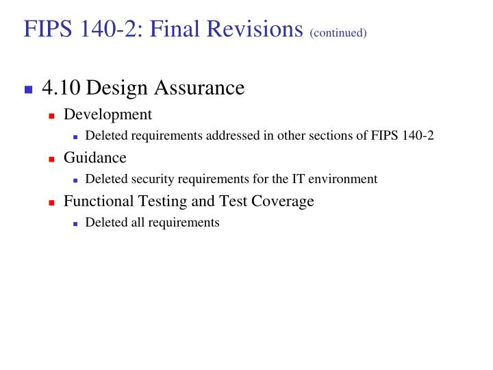FIPS 140-2: Final Revisions