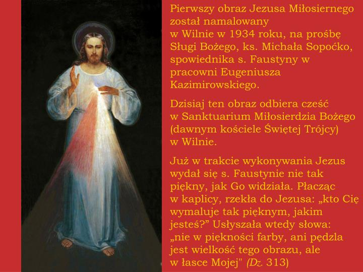 Pierwszy obraz Jezusa Miłosiernego został namalowany