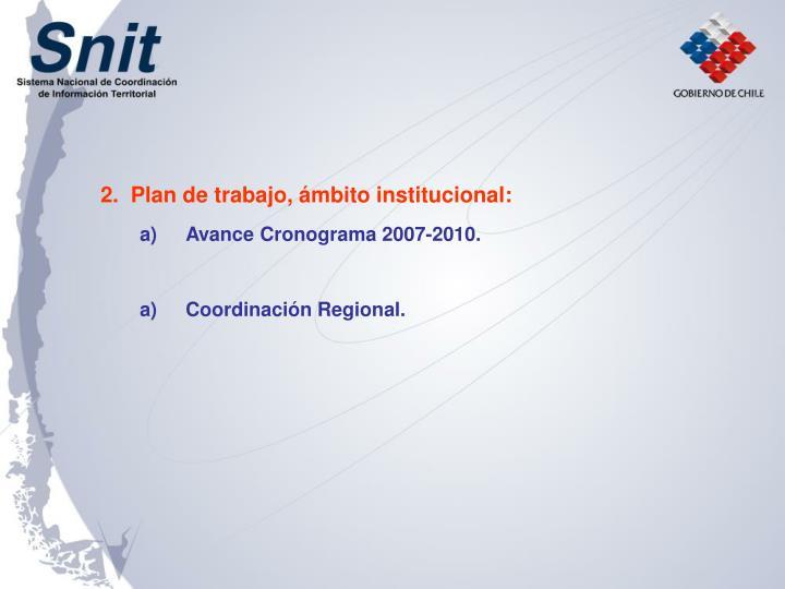 2.  Plan de trabajo, ámbito institucional: