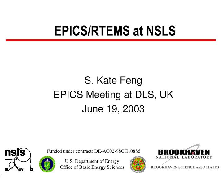 EPICS/RTEMS at NSLS