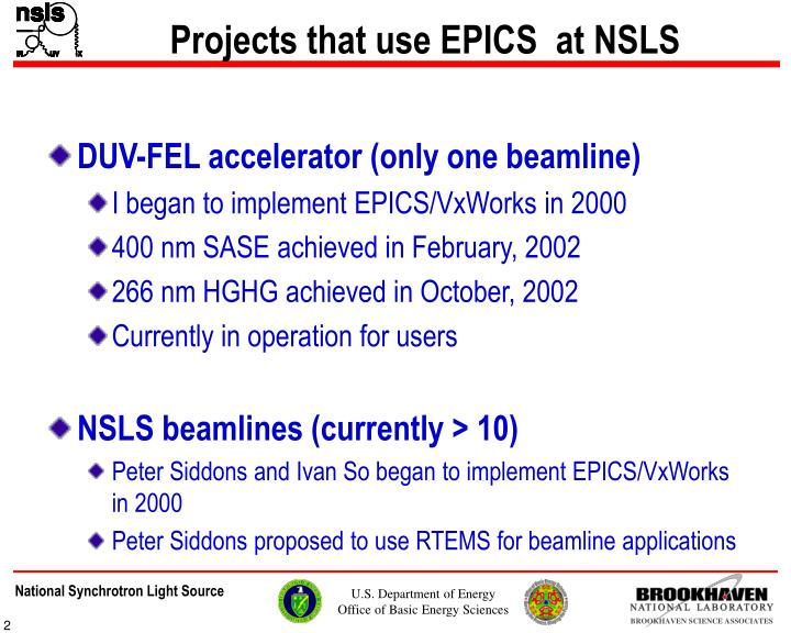 Projects that use EPICS  at NSLS