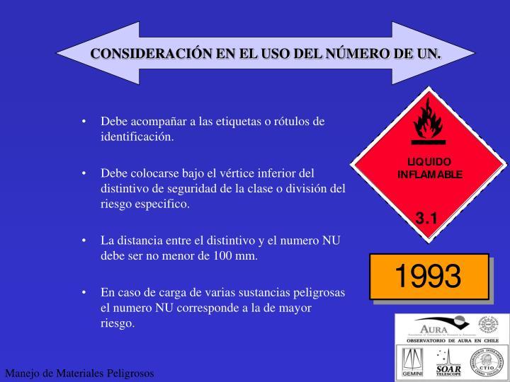 CONSIDERACIÓN EN EL USO DEL NÚMERO DE UN.