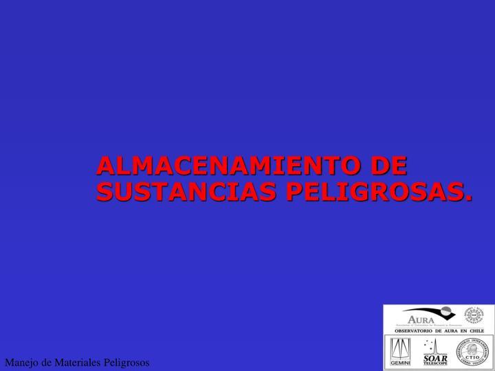 ALMACENAMIENTO DE SUSTANCIAS PELIGROSAS.