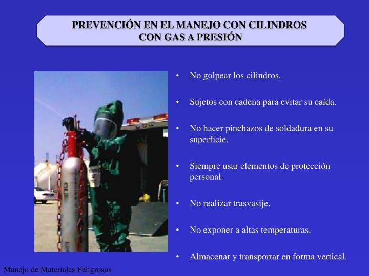 PREVENCIÓN EN EL MANEJO CON CILINDROS
