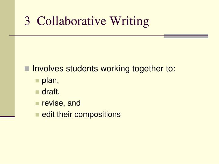 3  Collaborative Writing