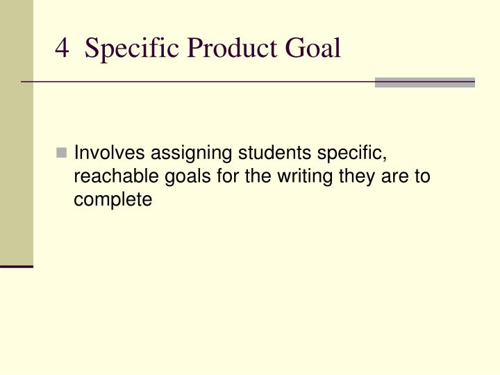 4  Specific Product Goal