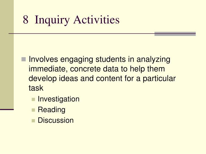 8  Inquiry Activities