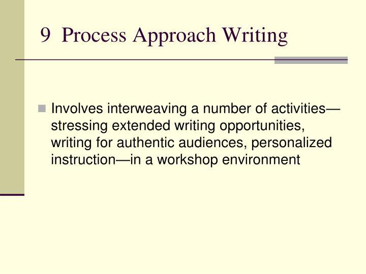 9  Process Approach Writing
