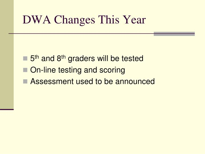 DWA Changes This Year
