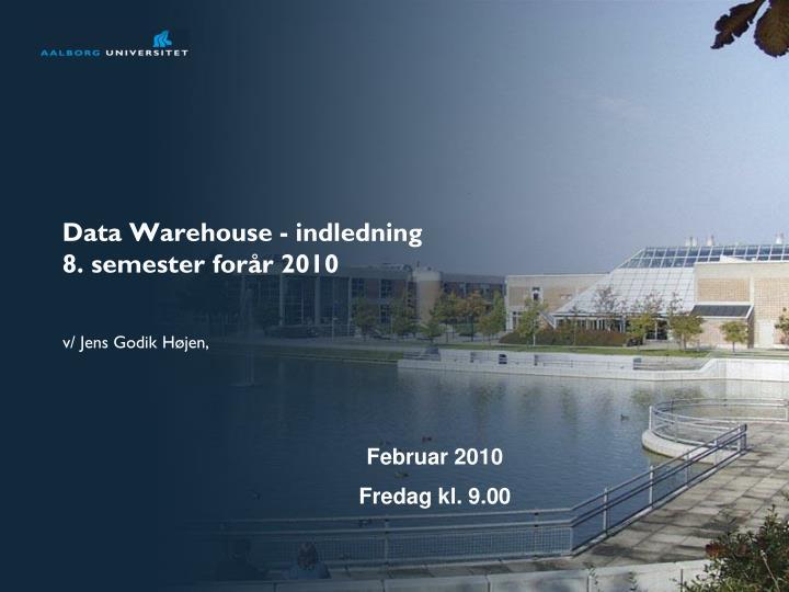 Data Warehouse - indledning
