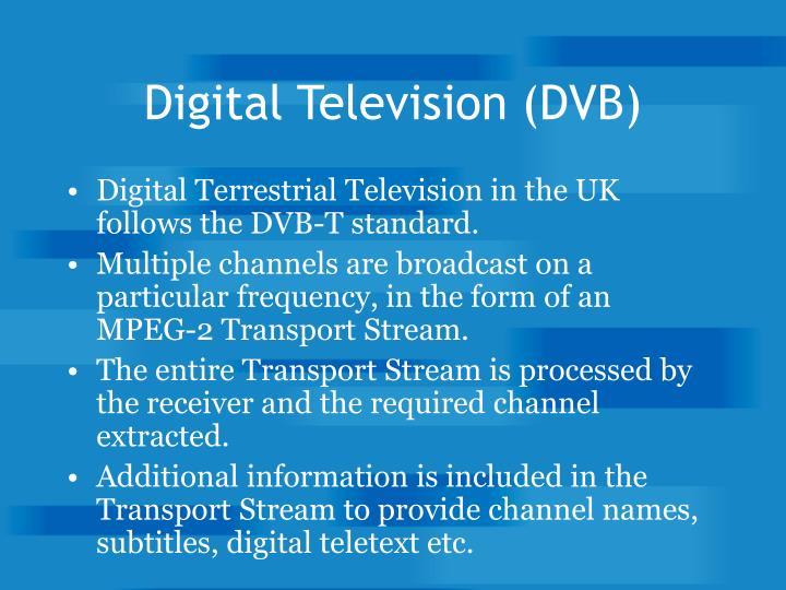 Digital Television (DVB)