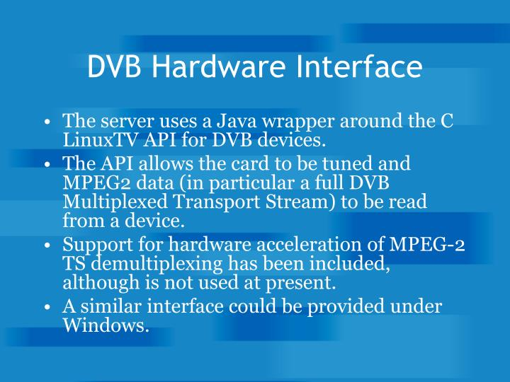 DVB Hardware Interface