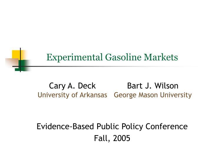 Experimental Gasoline Markets
