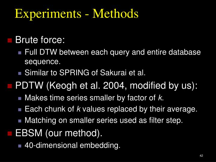 Experiments - Methods