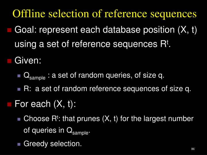Offline selection of reference sequences